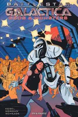 Battlestar Galactica: Gods & Monsters by Karl Kesel, Alec Morgan