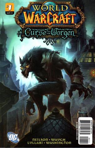 Curse of the Worgen (World of Warcraft) by James Waugh, Tony Washington, Micky Neilson, Ludo Lullabi