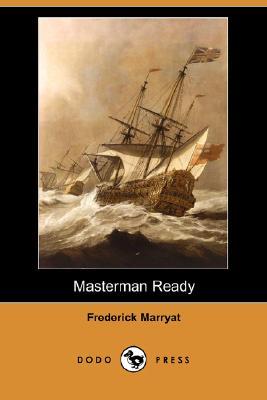 Masterman Ready (Dodo Press) by Frederick Marryat