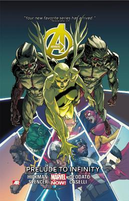 Avengers, Vol. 3: Prelude to Infinity by Mike Deodato, Nick Spencer, Jonathan Hickman, Stefano Caselli