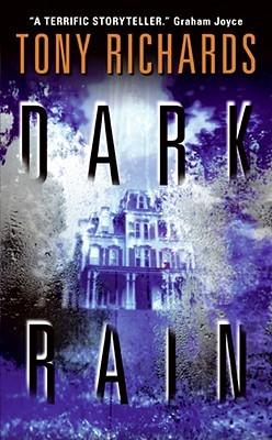 Dark Rain by Tony Richards