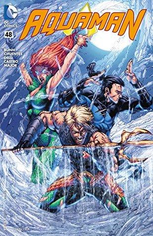 Aquaman (2011-) #48 by Vincente Cifuentes, Cullen Bunn