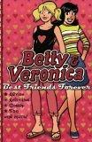 Best Friends Forever (Betty & Veronica) by Jasmine Jones