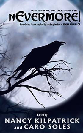 nEvermore! Tales of Murder, Mystery and the Macabre by David McDonald, Nancy Kilpatrick, Caro Soles, Loren Rhoads, Robert Bose