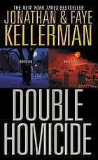 Double homicide: Boston / Sante Fe by Faye Kellerman, Jonathan Kellerman