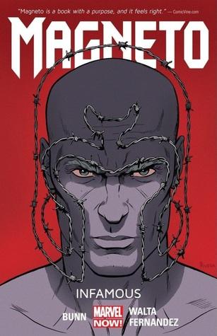 Magneto, Volume 1: Infamous by Paolo Rivera, Javi Fernandez, Dan Brown, Cory Petit, Gabriel Hernandez Walta, Jordie Bellaire, Cullen Bunn