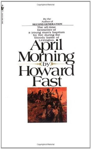 April Morning by Howard Fast