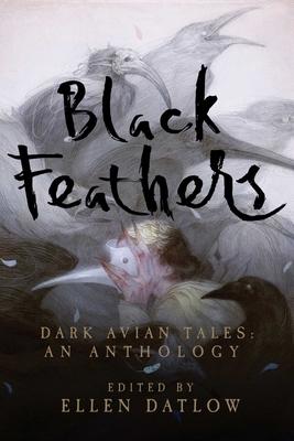 Black Feathers by Ellen Datlow