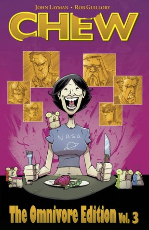 Chew: The Omnivore Edition, Vol. 3 by Rob Guillory, John Layman