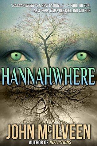 Hannahwhere by John M. McIlveen