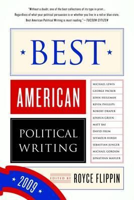 Best American Political Writing by Royce Flippin