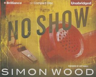 No Show by Simon Wood