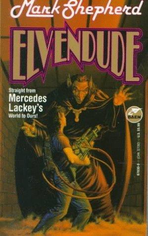 Elvendude by Mercedes Lackey, Mark Shepherd, Larry Elmore