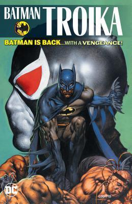 Batman: Troika by Chuck Dixon, Doug Moench, Barry Kitson, Kelley Jones, Alan Grant, Graham Nolan, Dick Giordano, Tom Grummett