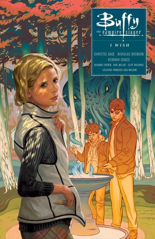 Buffy the Vampire Slayer: I Wish by Rebekah Isaacs, Christos Gage, Nicholas Brendon, Karl Moline, Joss Whedon, Cliff Richards, Richard Corben