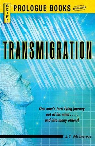 Transmigration (Prologue Science Fiction) by J.T. McIntosh
