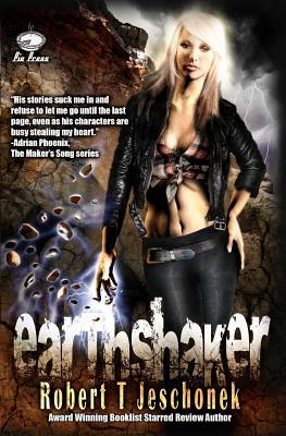 Earthshaker by Robert T. Jeschonek