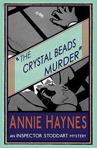 The Crystal Beads Murder by Annie Haynes