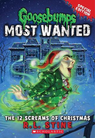 The 12 Screams of Christmas by R.L. Stine
