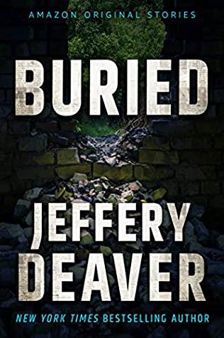 Buried by Jeffery Deaver
