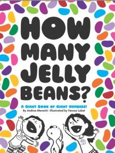 How Many Jelly Beans? by Andrea Menotti, Yancy Labat