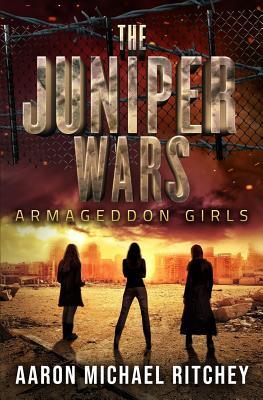 Armageddon Girls by Aaron Michael Ritchey