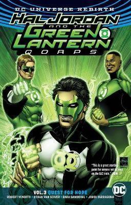 Hal Jordan and the Green Lantern Corps, Vol. 3: Quest for Hope by Robert Venditti, Rafa Sandoval, Ethan Van Sciver