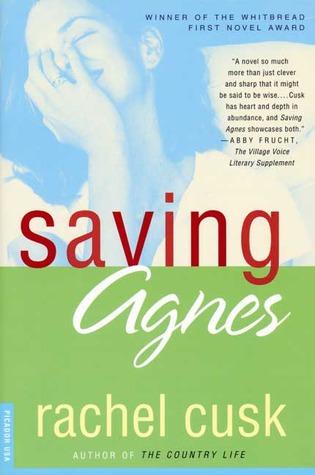 Saving Agnes by Rachel Cusk
