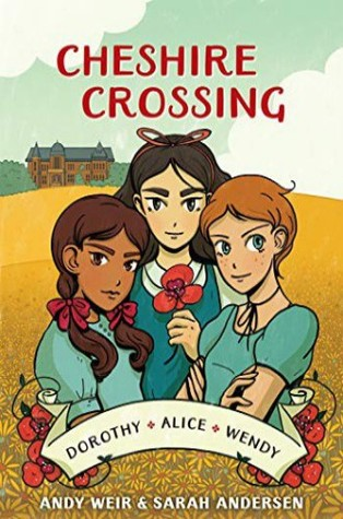Cheshire Crossing by Sarah Andersen, Andy Weir