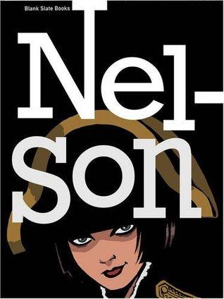 Nelson by Woodrow Phoenix, Rob Davis