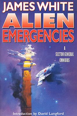 Alien Emergencies by David Langford, James White