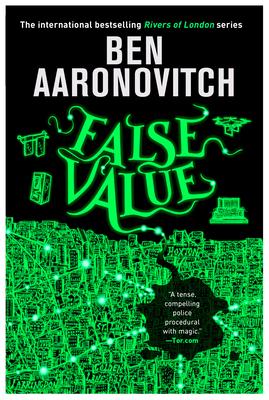 False Value by Ben Aaronovitch