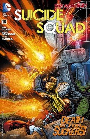 Suicide Squad #16 by Adam Glass, Henrik Jonsson