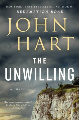 The Unwilling by John Hart