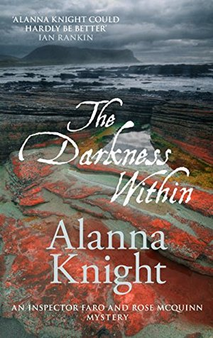 The Darkness Within (Inspector Faro and Rose McQuinn Book 1) by Alanna Knight