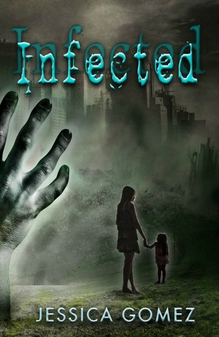 Infected by Jessica Gomez