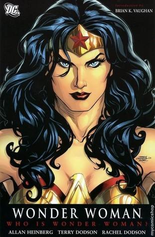 Wonder Woman, Vol. 1: Who is Wonder Woman? by Allan Heinberg, Jon Sibal, Gary Frank, Brian K. Vaughan, Rachel Dodson, Terry Dodson
