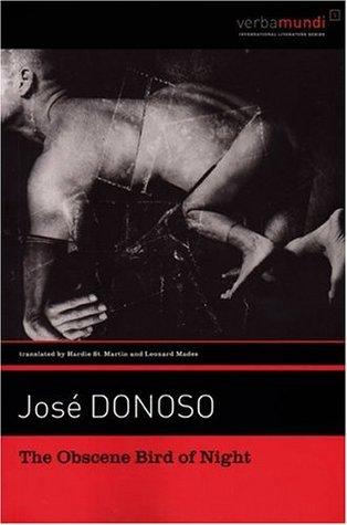 The Obscene Bird of Night by José Donoso, Hardie St. Martin, Leonard Mades