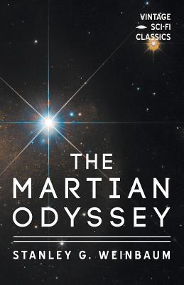 A Martian Odyssey by Stanley G. Weinbaum