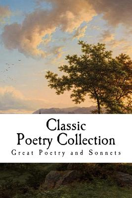 Classic Poetry Collection by Robert Frost, William Shakespeare, Walt Whitman