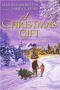 A Christmas Gift by David Saperstein, James J. Rush