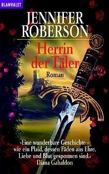 Herrin der Täler by Jennifer Roberson