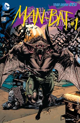 Batman – Detective Comics (2011-2016) #23.4: Featuring Man-Bat by Jason Fabok, Jeremy Cox, Frank Tieri, Jaime Mendoza, Scot Eaton
