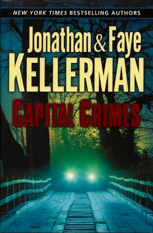 Capital Crimes by Faye Kellerman, Jonathan Kellerman