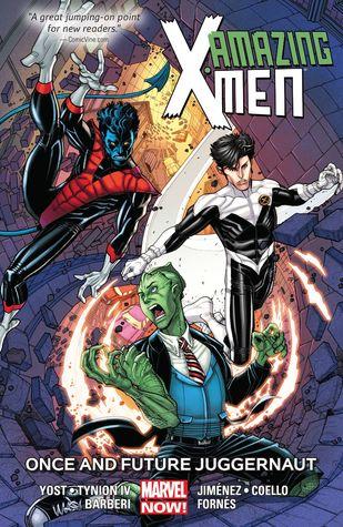 Amazing X-Men, Volume 3: Once and Future Juggernaut by Christopher Yost, Jorge Jimenez, James Tynion IV