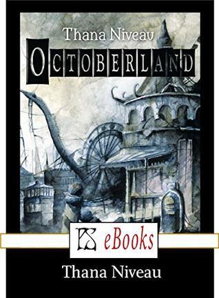 Octoberland by Thana Niveau