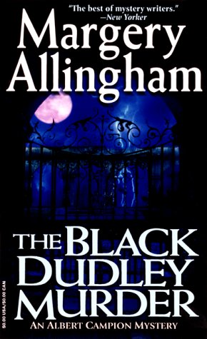 The Black Dudley Murder by Margery Allingham