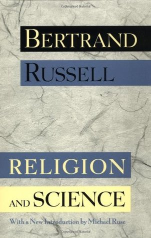 Religion and Science by Michael Ruse, Bertrand Russell