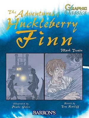 Adventures of Huckleberry Finn by Tom Ratliff, Mark Twain
