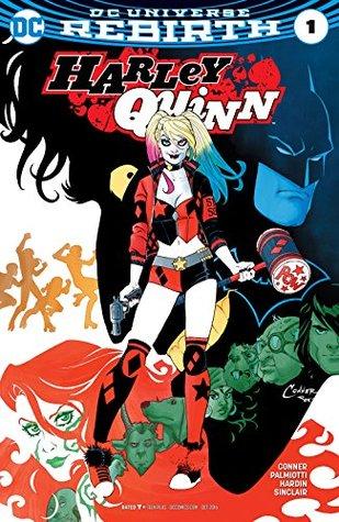Harley Quinn (2016-) #1 by Alex Sinclair, Chad Hardin, Jimmy Palmiotti, Amanda Conner
